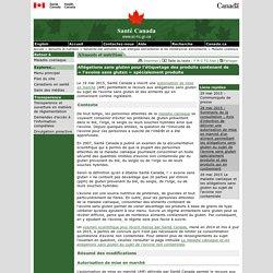 SANTE CANADA 19/05/15 Allégations sans gluten pour l'étiquetage des produits contenant de « l'avoine sans gluten » spécialement produite