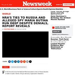 NRA's Ties to Russia and Alleged Spy Maria Butina Run Deep Despite Denials, Report Reveals
