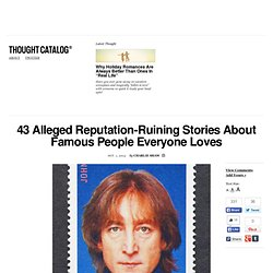 43 Alleged Reputation-Ruining Stories About Famous People Everyone Loves