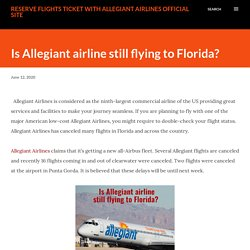 Is Allegiant airline still flying to Florida?