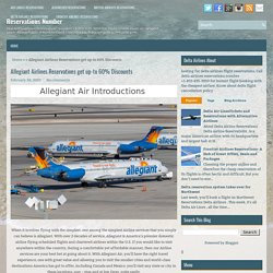 Allegiant Airlines Reservations get up-to 60% Discounts ~ Reservations Number