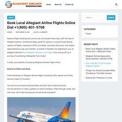 Book Local Allegiant Airline Flights Online Dial +1(800)-801-9708 – Allegiant Airlines Reservations