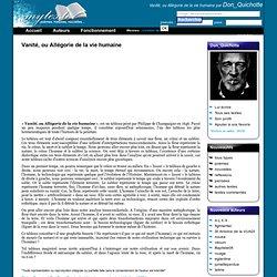 Vanité, ou Allégorie de la vie humaine, Pensée de l'auteur Don_Quichotte