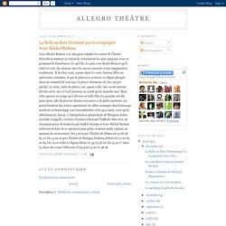 Allegro Théâtre: La Belle au Bois Dormant par la compagnie Jean-Michel Rabeux