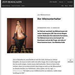Jan Böhmermann: Der Alleinunterhalter | ZEITmagazin