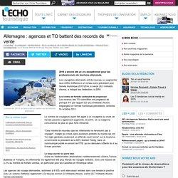Allemagne : agences et TO battent des records de vente - L'Echo Touristique
