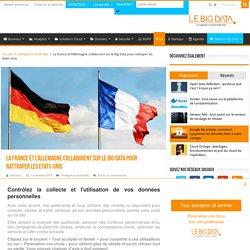 La France et l'Allemagne collaborent sur le Big Data pour rattraper les Etats-Unis