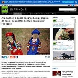 Allemagne : la police déconseille aux parents de poster des photos de leurs enfants sur Facebook