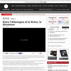 Entre l'Allemagne et la Grèce, le désamour