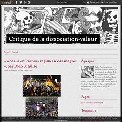 « Charlie en France, Pegida en Allemagne », par Bodo Schulze - Critique de la dissociation-valeur