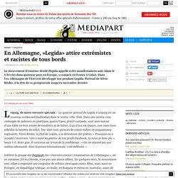 En Allemagne, «Legida» attire extrémistes et racistes de tous bords
