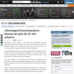 Allemagne/Fonctionnaires : Hausse de plus de 4% des salaires, Infos marchés