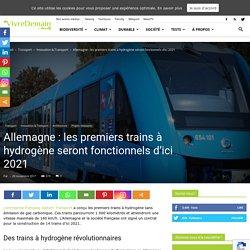 Allemagne : les premiers trains à hydrogène seront fonctionnels d'ici 2021