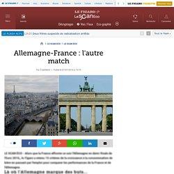 Allemagne-France : l'autre match