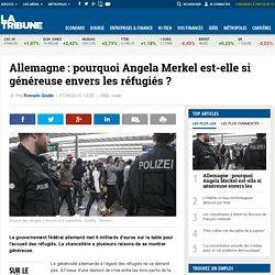 Allemagne : pourquoi Angela Merkel est-elle si généreuse envers les réfugiés ?