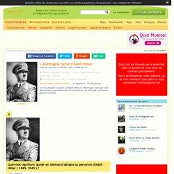 L'Allemagne nazie d'Adolf Hitler - Quiz Guerre, Guerre mondiale,…