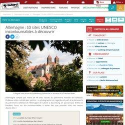 Allemagne : 10 sites UNESCO incontournables à découvrir