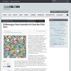 L'Allemagne Veut Interdire le Cash dès l'Eté 2012
