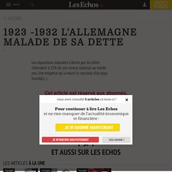 1923 -1932 L'ALLEMAGNE MALADE DE SA DETTE