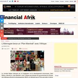 """L'Allemagne lance un """"Plan Marshall"""" avec l'Afrique"""