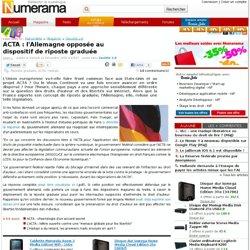 ACTA : l'Allemagne opposée au dispositif de riposte graduée - Nu