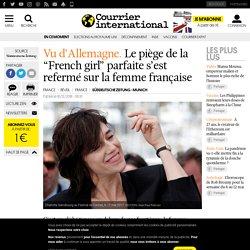 """Vu d'Allemagne. Le piège de la """"French girl"""" parfaite s'est refermé sur la femme française"""