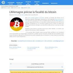 L'Allemagne précise la fiscalité du bitcoin