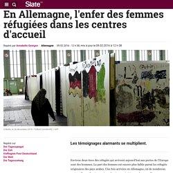 En Allemagne, l'enfer des femmes réfugiées dans les centres d'accueil