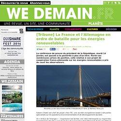 [Tribune] La France et l'Allemagne en ordre de bataille pour les énergies renouvelables