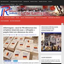 """Allemagne : seul le FN dénonce les emplois réservés aux """"réfugiés"""" payés bien en-dessous du smic"""