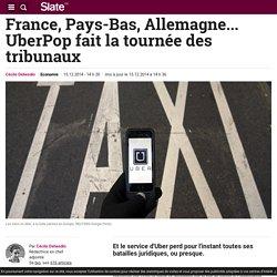 France, Pays-Bas, Allemagne... UberPop fait la tournée des tribunaux