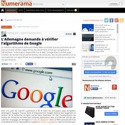 L'Allemagne demande à vérifier l'algorithme de Google