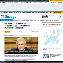 Un néonazi allemand à la commission des libertés du Parlement européen