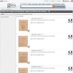 Bulletin de la Ligue anti-allemande. Organe de défense des intérêts économiques français et coloniaux