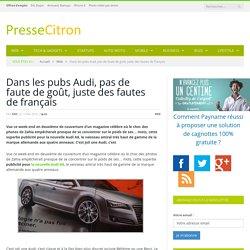 Audi, la marque allemande qui parle français comme une vache espagnole