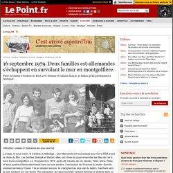 16 septembre 1979. Deux familles est-allemandes s'échappent en survolant le mur en montgolfière.