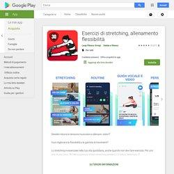 Esercizi di stretching, allenamento flessibilità - App su Google Play