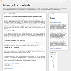 Allenby Accountants: 3 Things to Help You Choose the Right Tax Advisors
