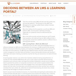 Deciding Between an LMS & Learning Portal? - AllenComm