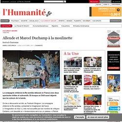 Allende et Marcel Duchamp à la moulinette