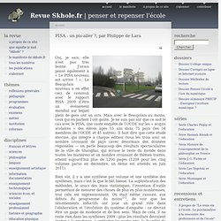 PISA : un pis-aller ?, par Philippe de Lara