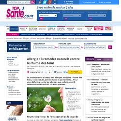 Allergie : 3 remèdes naturels contre le rhume des foins