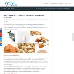 FOOD ALLERGIES – EFFECTIVE AND INEXPENSIVE HOME REMEDIES! - Vydya Health - Find Provider