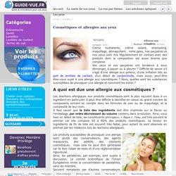 Les allergies aux yeux face aux produits cosmétiques