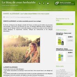 Rhinite allergique : les huiles essentielles à la rescousse!