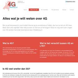 Alles wat je wilt weten over 4G
