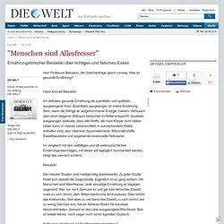 """""""Menschen sind Allesfresser"""" - Nachrichten Welt Print"""