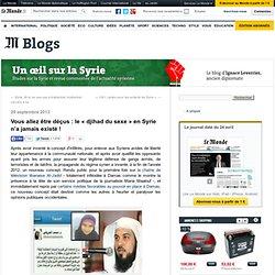 Vous allez être déçus : le «djihad du sexe» en Syrie n'a jamais existé !