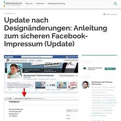 Update nach Designänderungen: Anleitung zum sicheren Facebook-Impressum