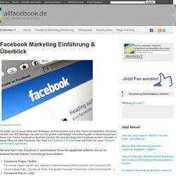 Facebook Marketing Einführung & Überblick